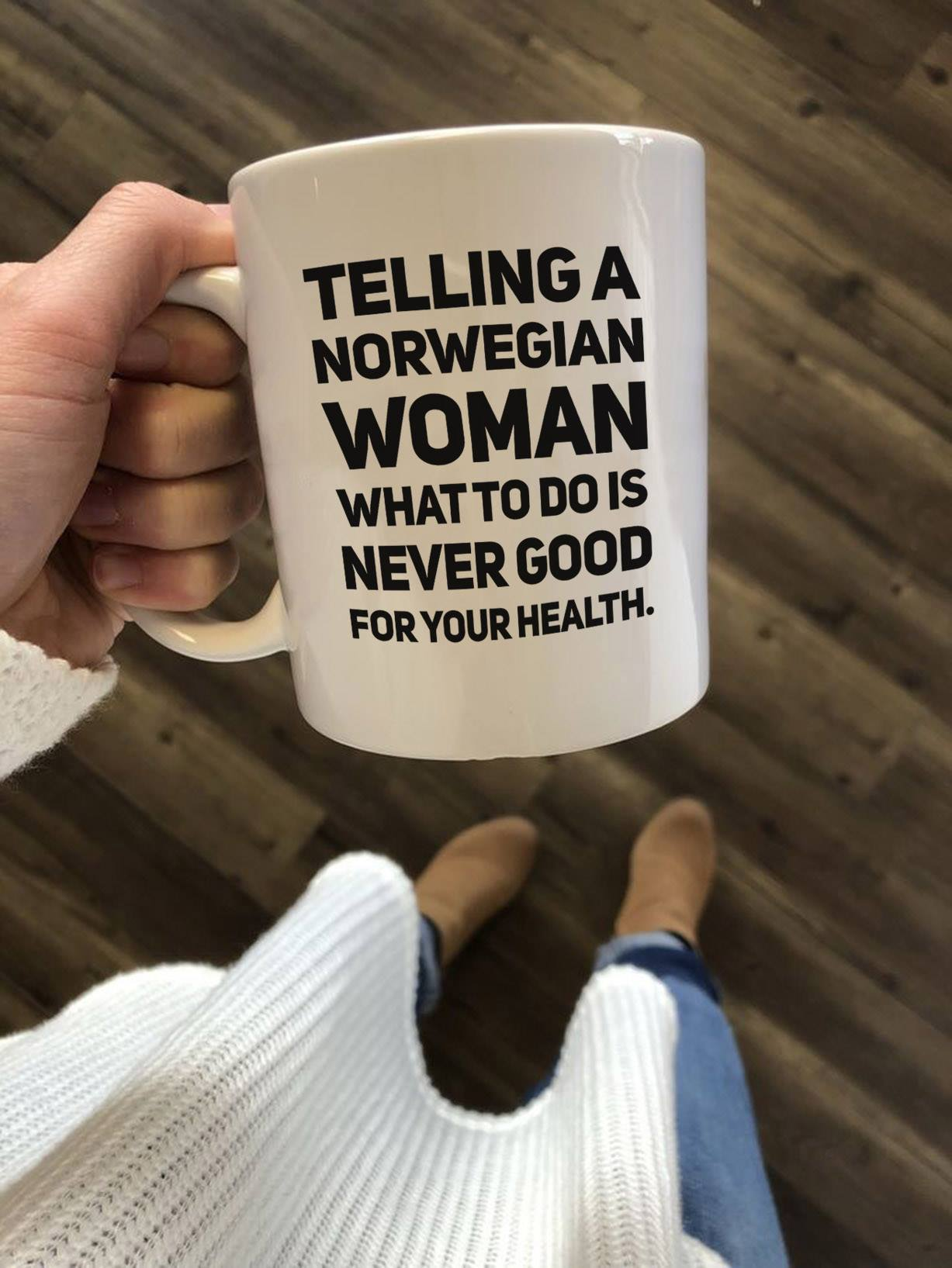 Norway Mug Telling A Norwegian Woman Never Good For Your Health