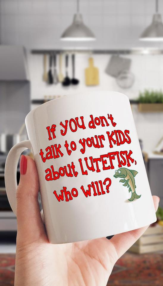 Norway Mug If You Don't Talk Your Kids About Lutefisk Who Will